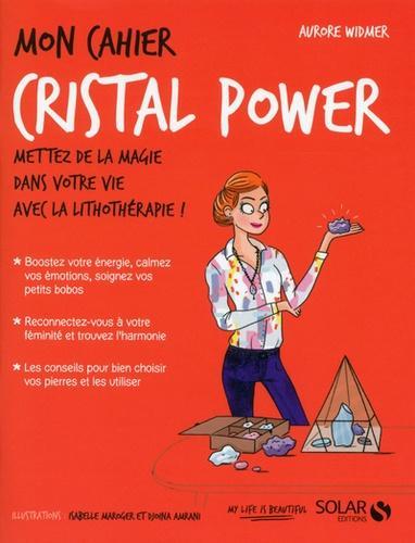 Mon cahier cristal power