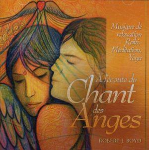 A l'écoute du Chant des anges (CD)