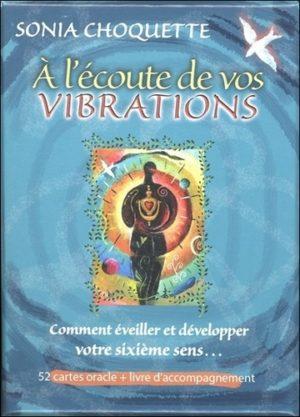 À l'écoute de vos vibrations