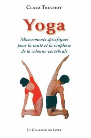 Yoga, Mouvements spécifiques pour la santé et la souplesse de la colonne vertébrale