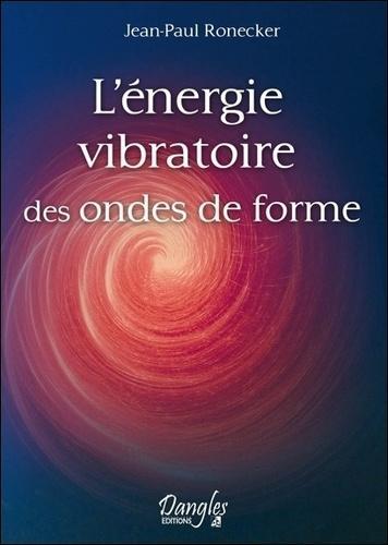 L'énergie vibratoire des ondes de forme