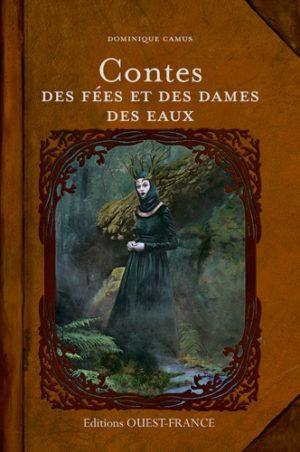 Contes des fées et des dames des eaux