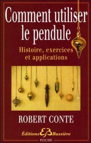 Comment utiliser le pendule. Histoire, exercices et applications