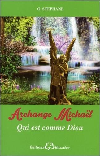 Archange Michael. Qui est comme Dieu ?