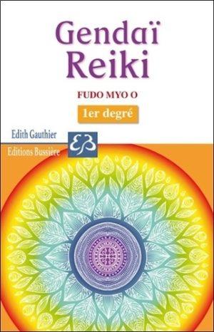 Gendaï Reiki - Fudo Myo O - 1er degré