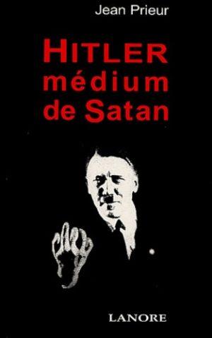 Hitler medium de Satan
