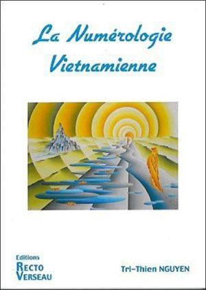 La numérologie vietnamienne. Comprendre les relations entre votre date de naissance et les dates du temps