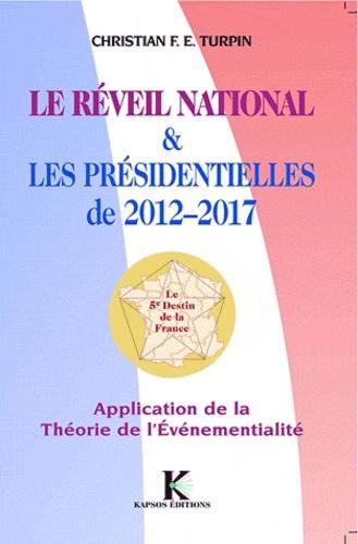 Le réveil national & les présidentielles de 2012-2017. Application de la Théorie de l'Evénementialité