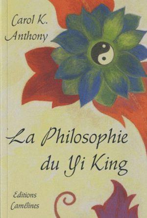 La philosophie du Yi King