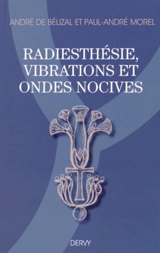 Radiesthésie, vibrations et ondes nocives