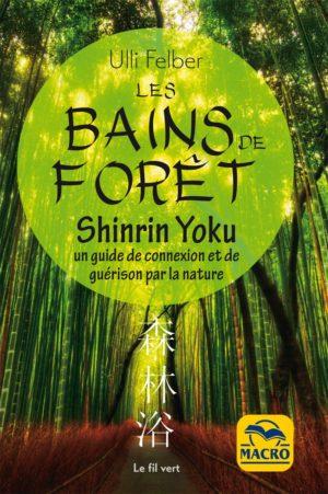 Bains de forêt - Shinrin Yoku -