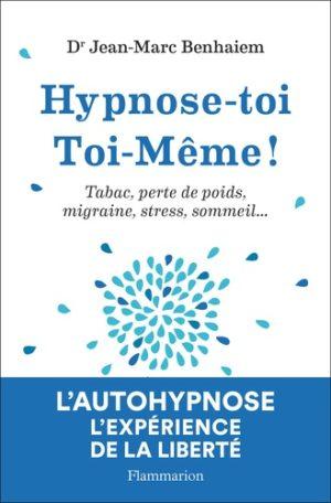 Hypnose-toi toi-même