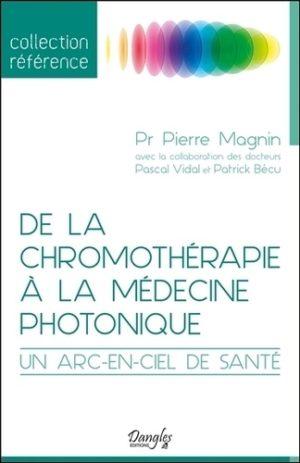 De la chromothérapie à la médecine photonique. Un arc-en-ciel de santé
