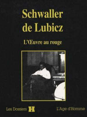 Schwaller de Lubicz. L'oeuvre au rouge