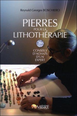 Pierres pour la lithothérapie. Conseils d'achat d'un spécialiste