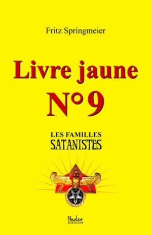 Livre jaune nº9. Les familles satanistes