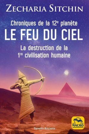 Chroniques de la 12e planète : LE FEU DU CIEL