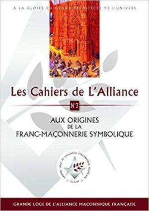 Aux Origines de la Franc-Macon