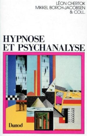 Hypnose et psychanalyse. Réponses à Mikkel Borch-Jacobsen