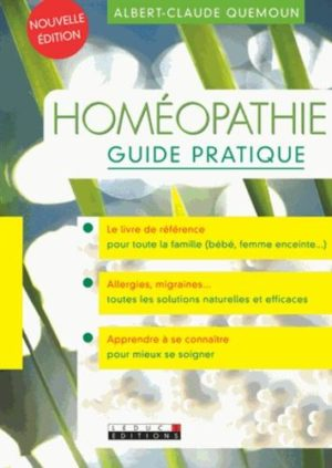 Homéopathie. Guide pratique