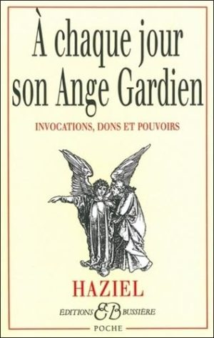 A chaque jour son ange gardien - Invocations