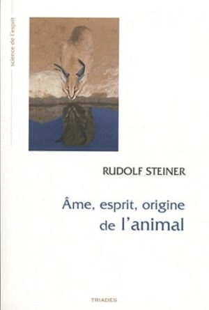 Ame, esprit, origine de l'animal