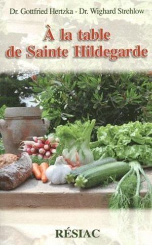 A la table de Sainte Hildegarde