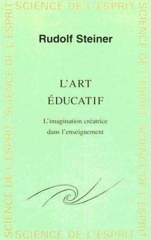 L'art éducatif - L'imagination créatrice dans l'enseignement