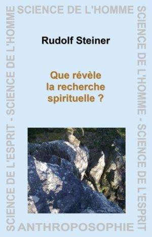 Que révèle la recherche spirituelle ?