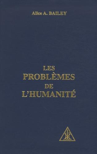 Les problèmes de l'humanité