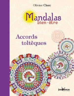 Mandalas bien-être accords toltèques