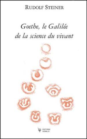 Goethe, le Galilée de la science du vivant
