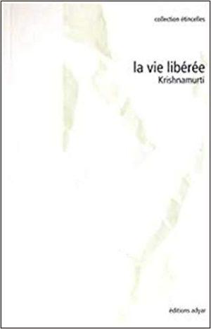 LA VIE LIBEREE