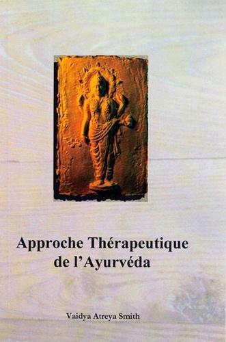 Approche thérapeutique de l'Ayurveda