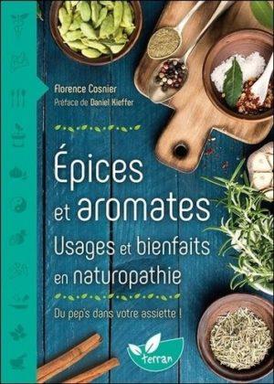 Epices et aromates - Usages et bienfaits en naturopathie