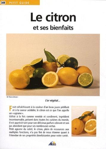 Le citron et ses bienfaits.