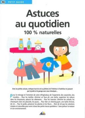 Astuces au quotidien - 100 % naturelles