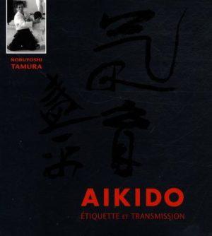 Aïkido - Etiquette et transmission
