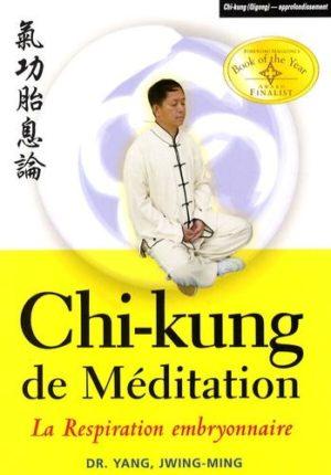 Chi-kung de Méditation - La respiration embryonnaire
