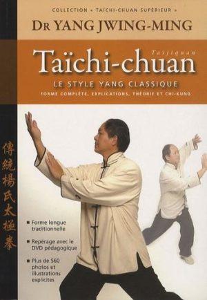 Taïchi-chuan - Le style Yang classique