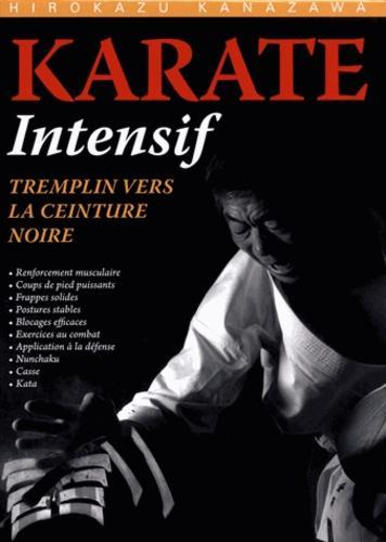 Karaté intensif - Tremplin vers la ceinture noire