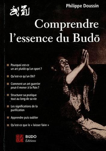 Comprendre l'essence du budo
