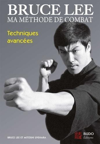 Ma méthode de combat - Techniques avancées