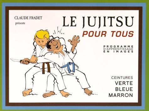 Le Jujitsu pour tous - Tome 2, Ceintures verte, bleue, marron