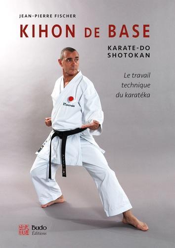 Kihon de base - Karaté-do shotokan