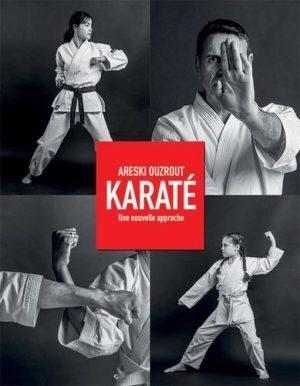 Karaté - Une nouvelle approche