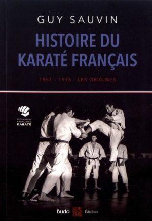 Histoire du karaté français - 1951-1976 : les origines