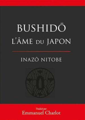 Bushido - L'âme du Japon