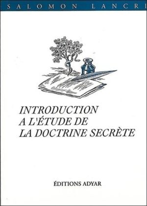 "Introduction à l'étude de ""La doctrine secrète"""