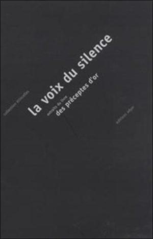La voix du silence. Extraits du Livre des préceptes d'or - Poche